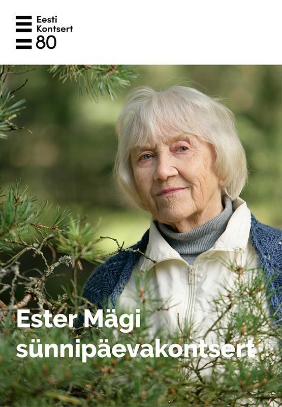 JÄÄB ÄRA! Ester Mägi sünnipäevakontsert