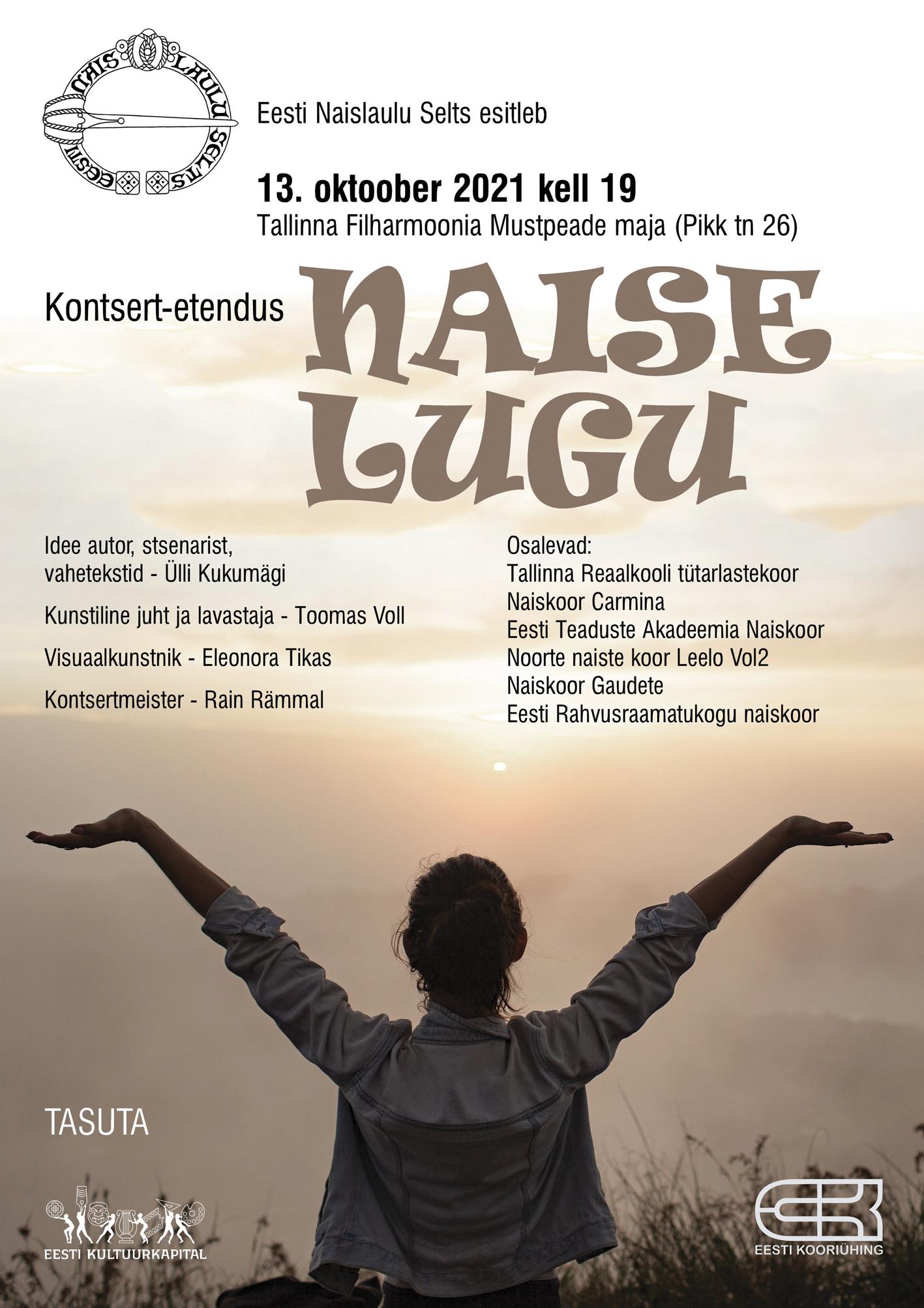 Eesti Naislaulu Selts esitleb! Kontsert-etendus ''Naise lugu''