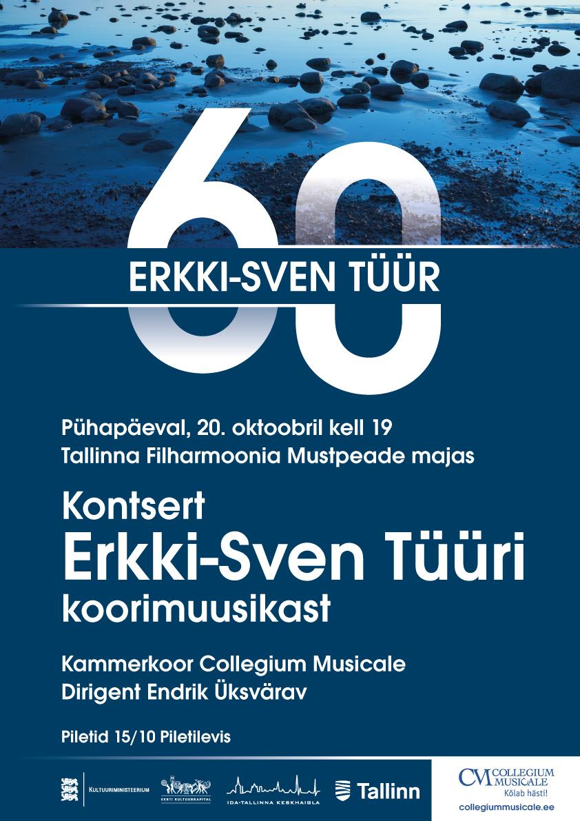 ERKKI-SVEN TÜÜR 60 / Kammerkoor Collegium Musicale