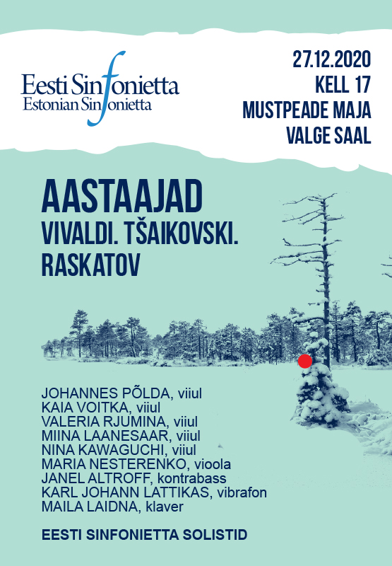 Eesti Sinfonietta aastalõpukontsert AASTAAJAD