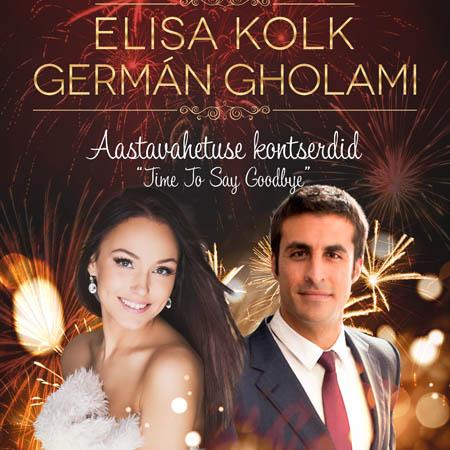 Elisa Kolk ja German Gholami ''Time to Say Goodbye'' aastavahetuse kontserdid