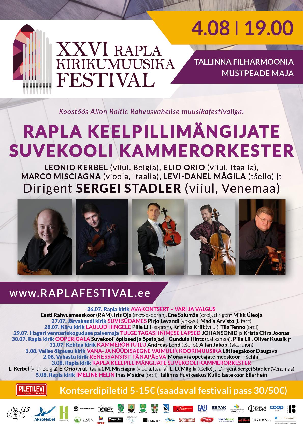 XXVI RAPLA KIRIKUMUUSIKA FESTIVAL ESITLEB: RAPLA KEELPILLIMÄNGIJATE SUVEKOOLI KAMMERORKESTER