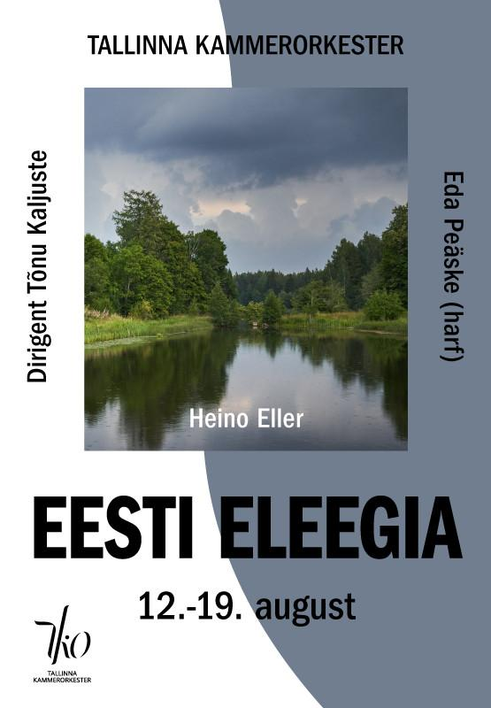 Heino Eller. Eesti eleegia (Viljandi)