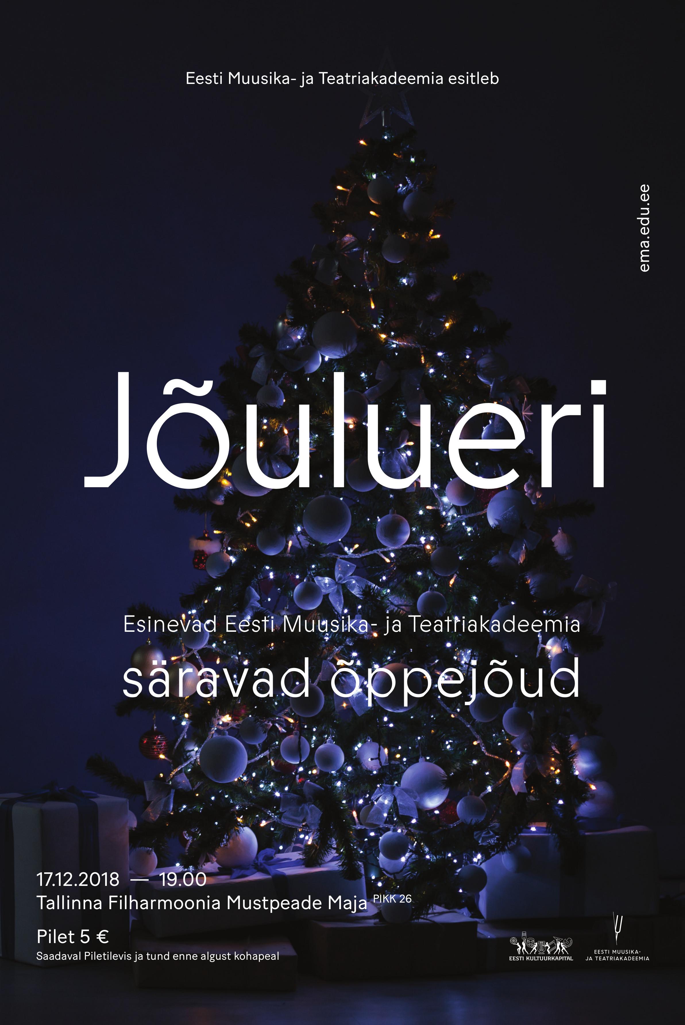 Jõulueri. Eesti Muusika- ja Teatriakadeemia õppejõud ja külalised