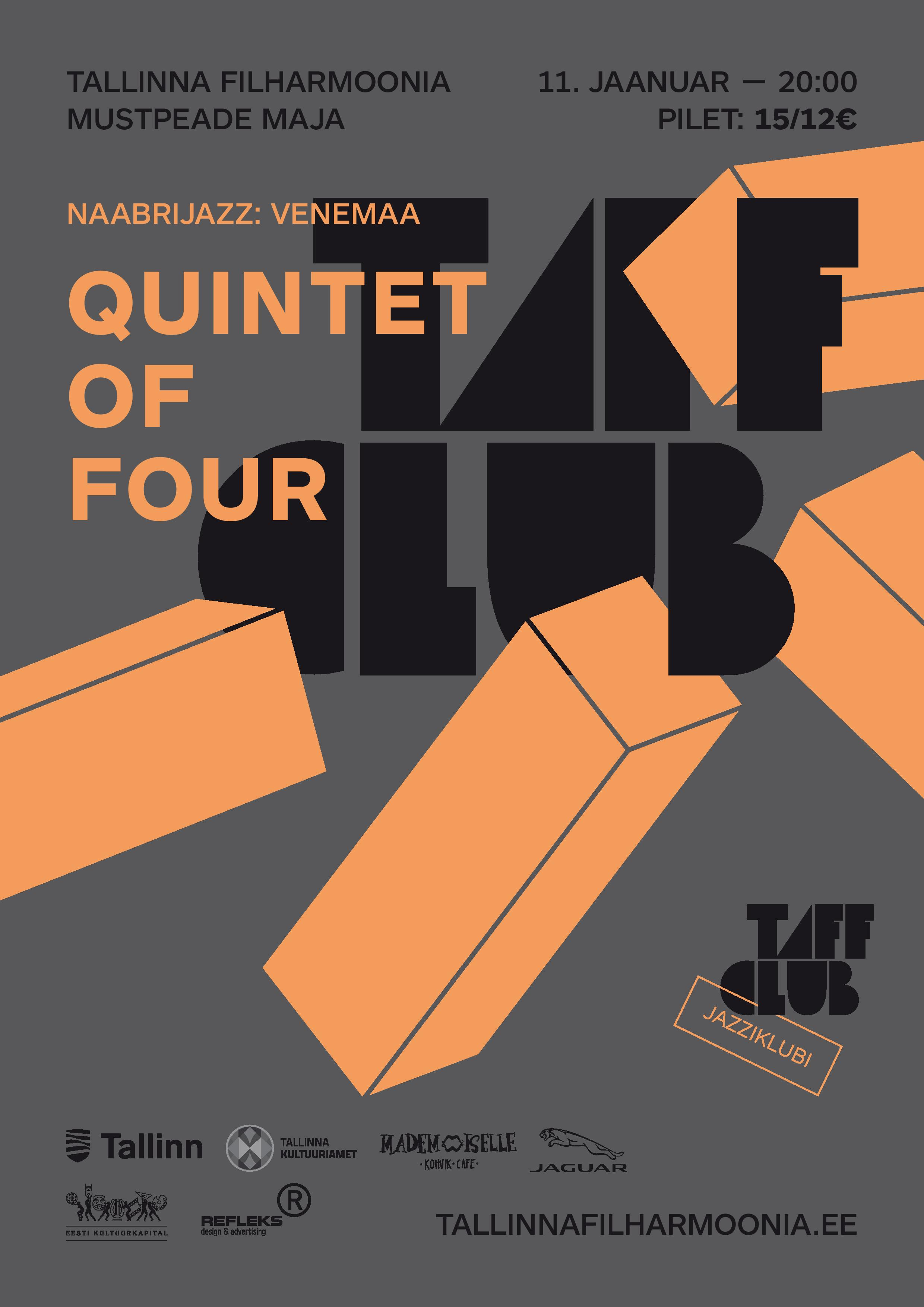 TAFF CLUB. Naabrijazz: Venemaa. QUINTET OF FOUR