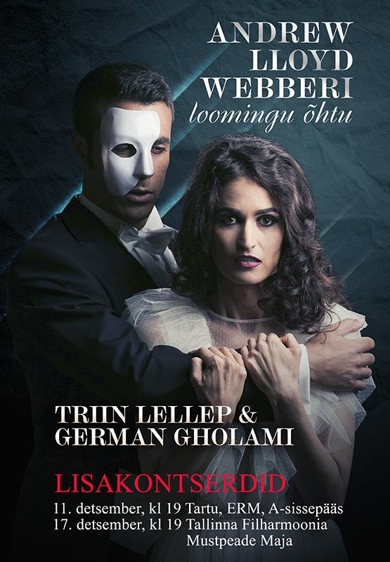 """Triin Lellep ja German Gholami """"Andrew Lloyd Webberi loomingu õhtu"""" lisakontsert"""