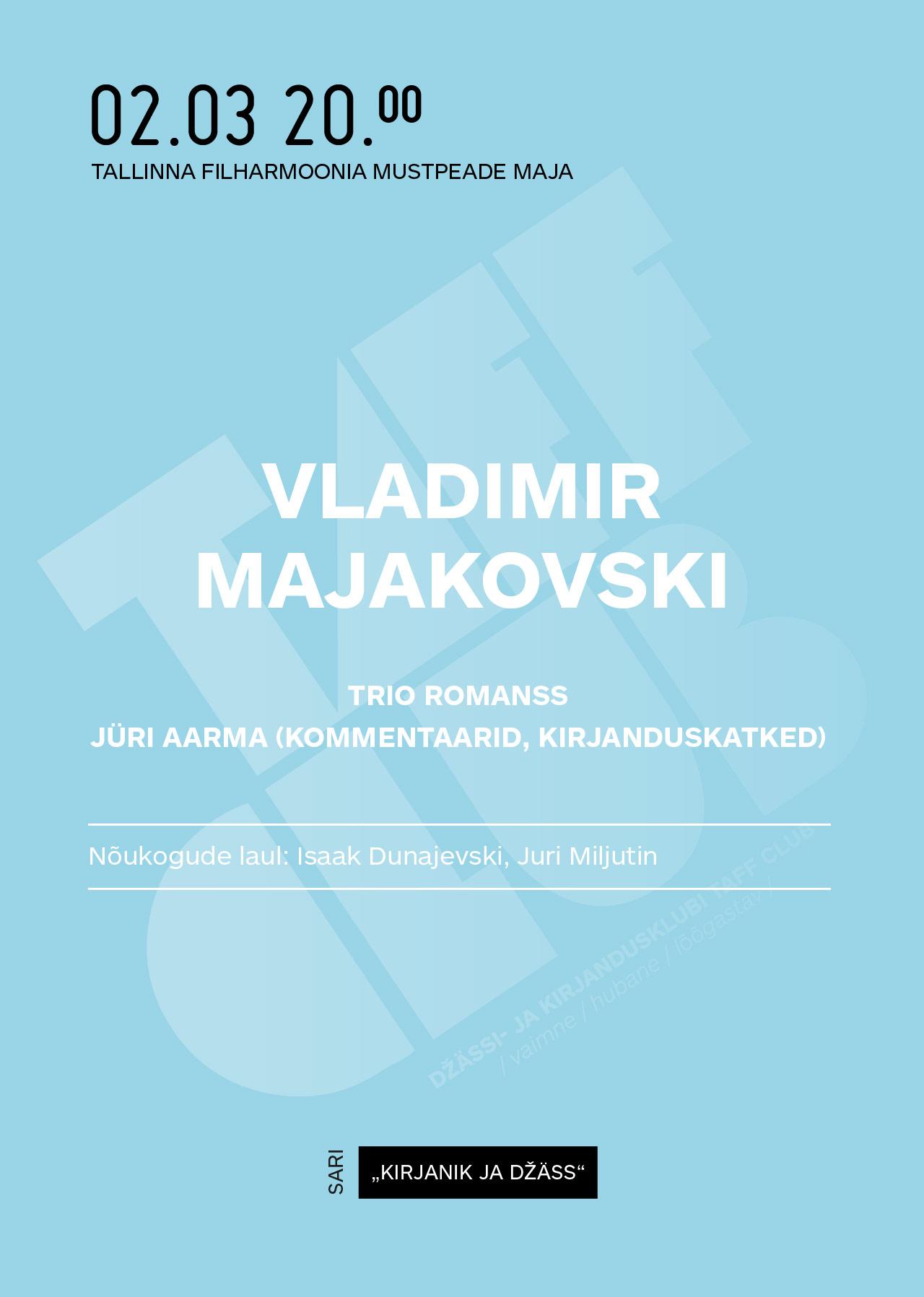 KIRJANIK JA DŽÄSS. Vladimir Majakovski