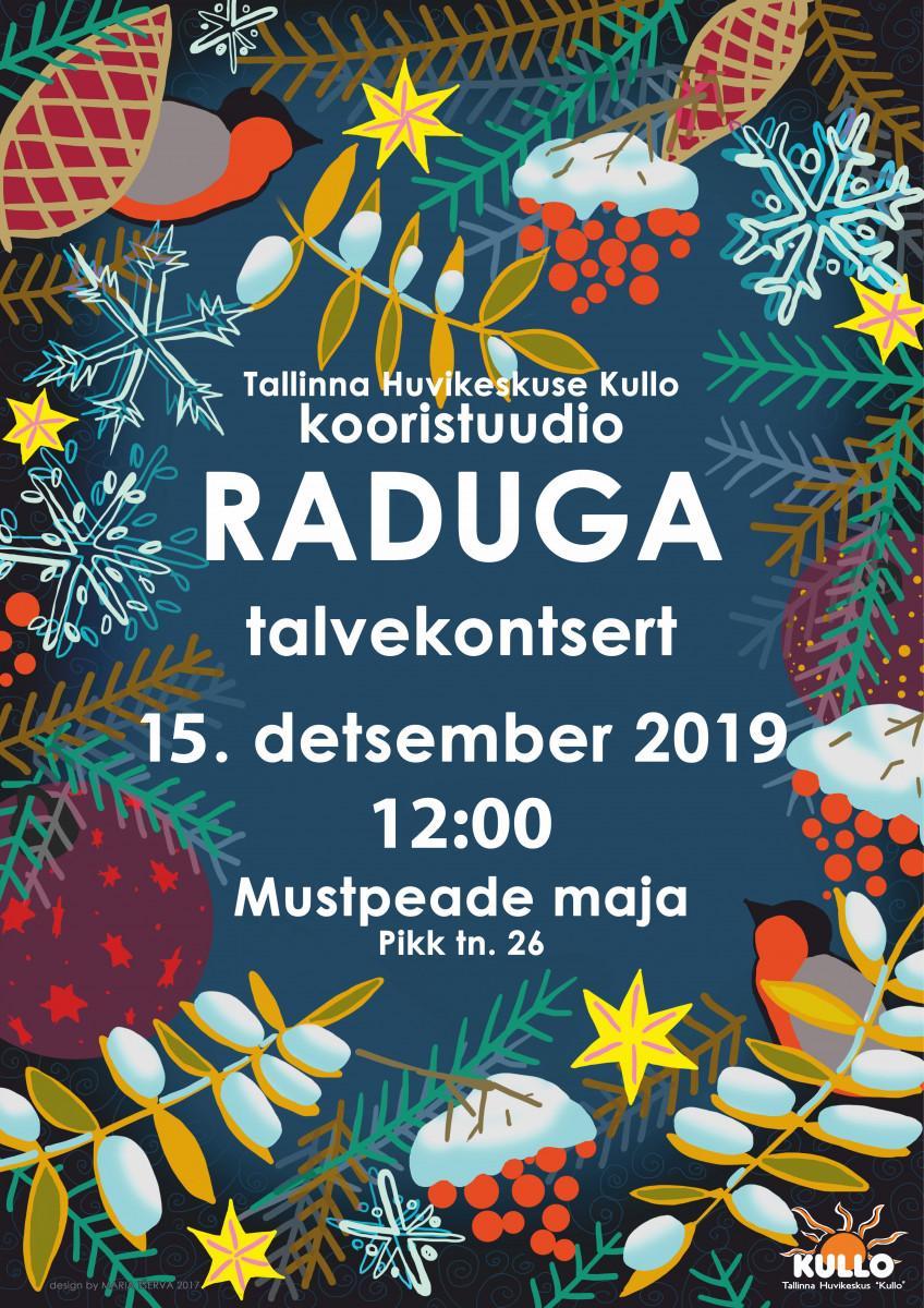 Tallinna Huvikeskuse Kullo kooristuudio Raduga talvekontsert