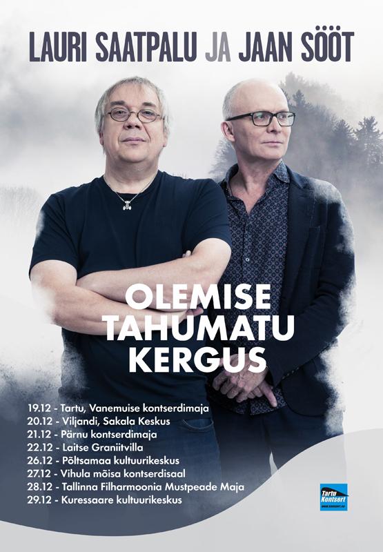 Lauri Saatpalu ja Jaan Sööt ''Olemise tahumatu kergus''