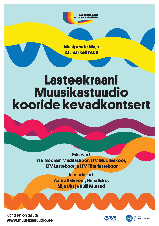LASTEEKRAANI MUUSIKASTUUDIO KOORIDE KEVADKONTSERT