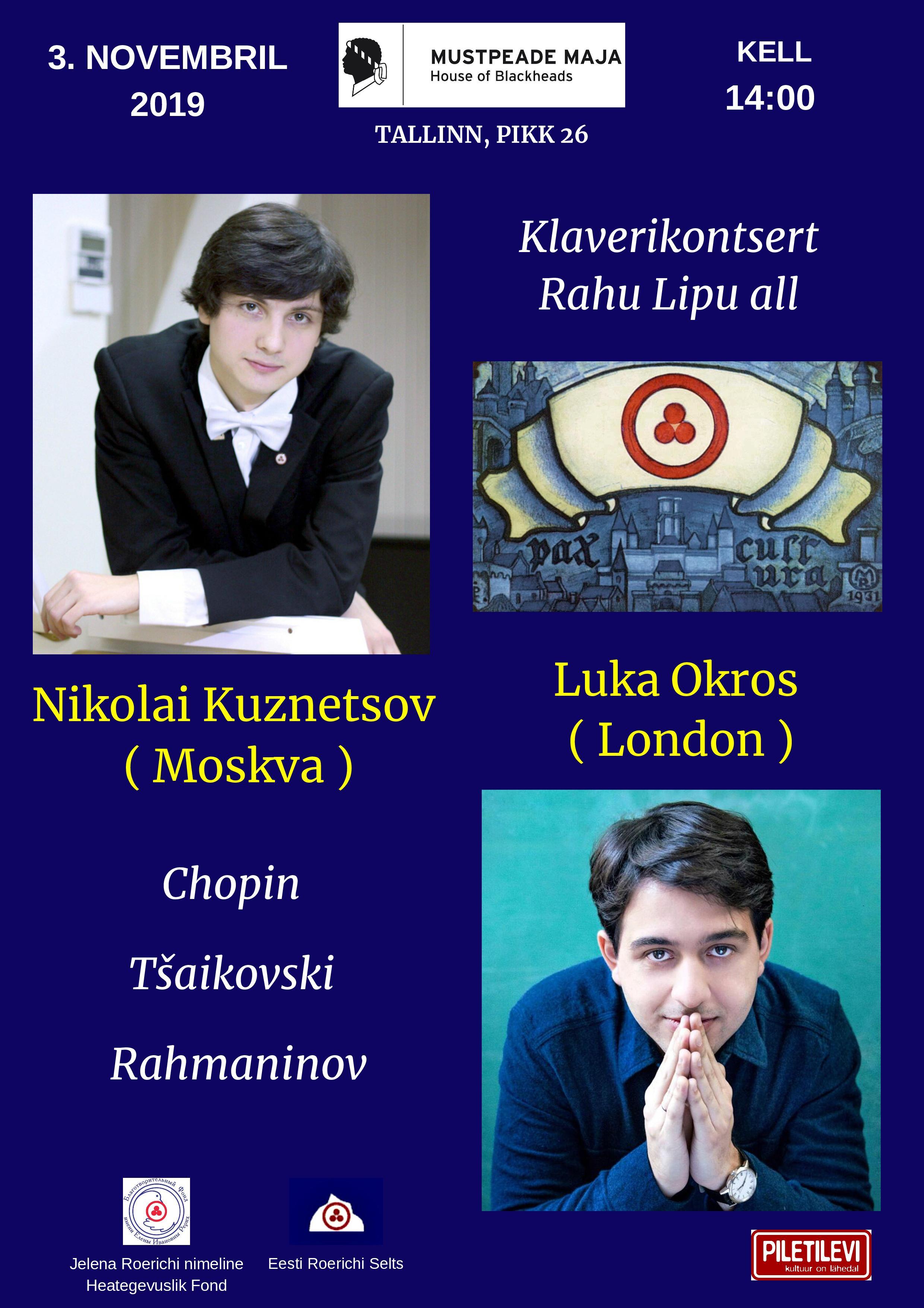 Klaverikontsert Rahu Lipu all. Luka Okros (London) ja Nikolai Kuznetsov (Moskva)