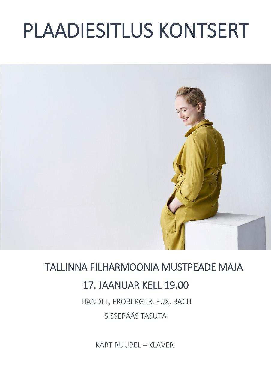 Plaadiesitluskontsert. Kärt Ruubel - klaver