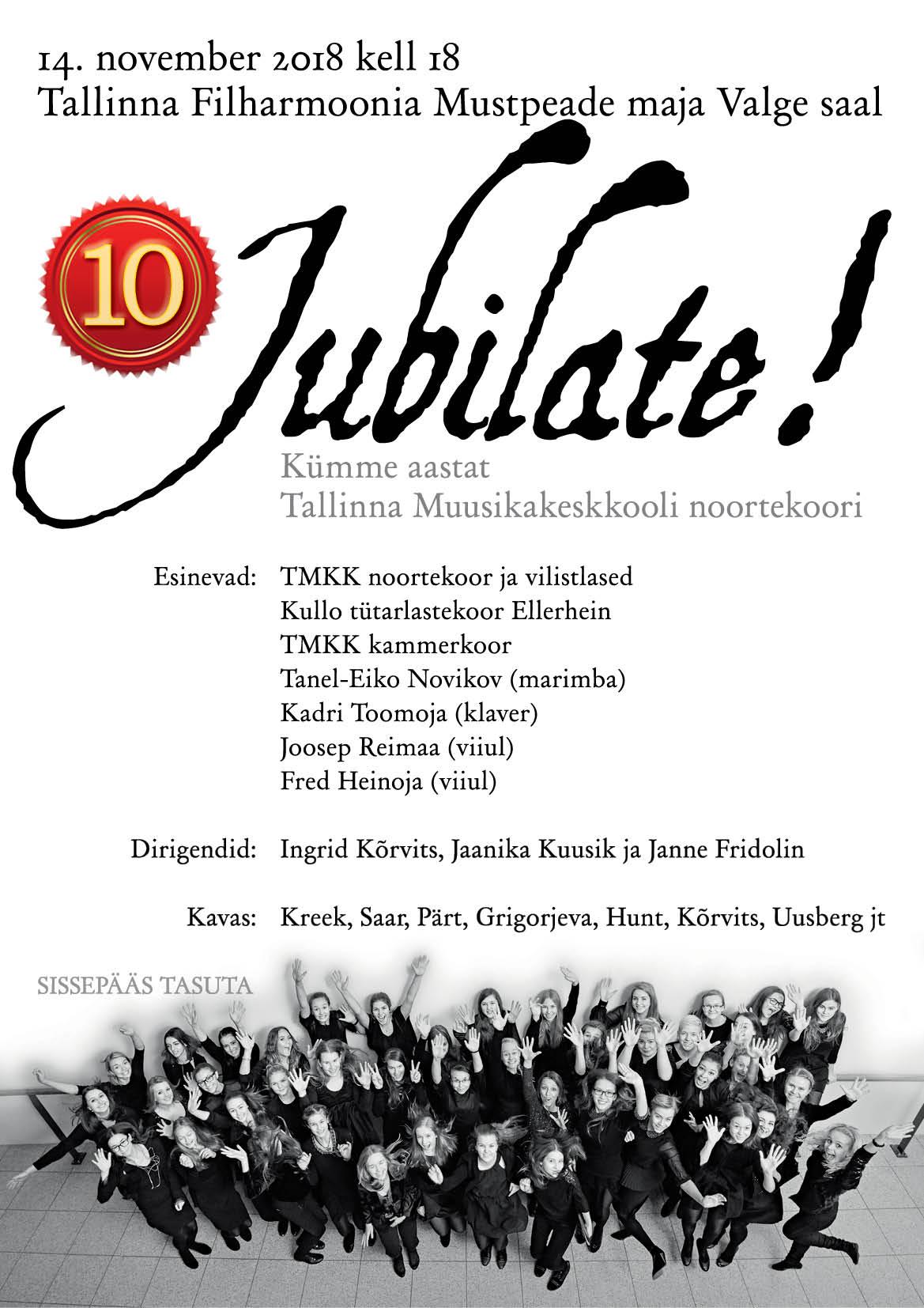 Jubilate! 10 aastat Tallinna Muusikakekskooli noortekoori