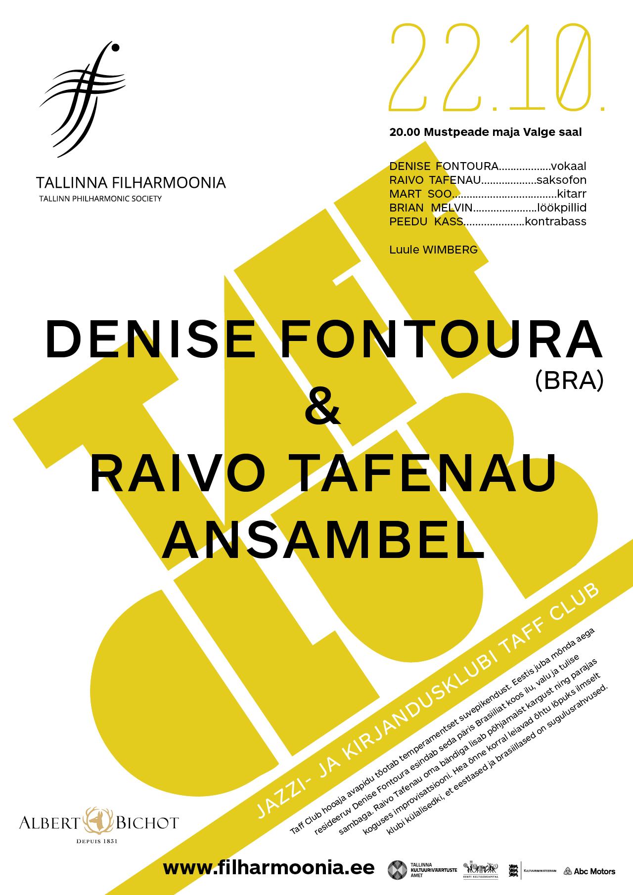 TAFF CLUB. DENISE FONTOURA & RAIVO TAFENAU ANSAMBEL