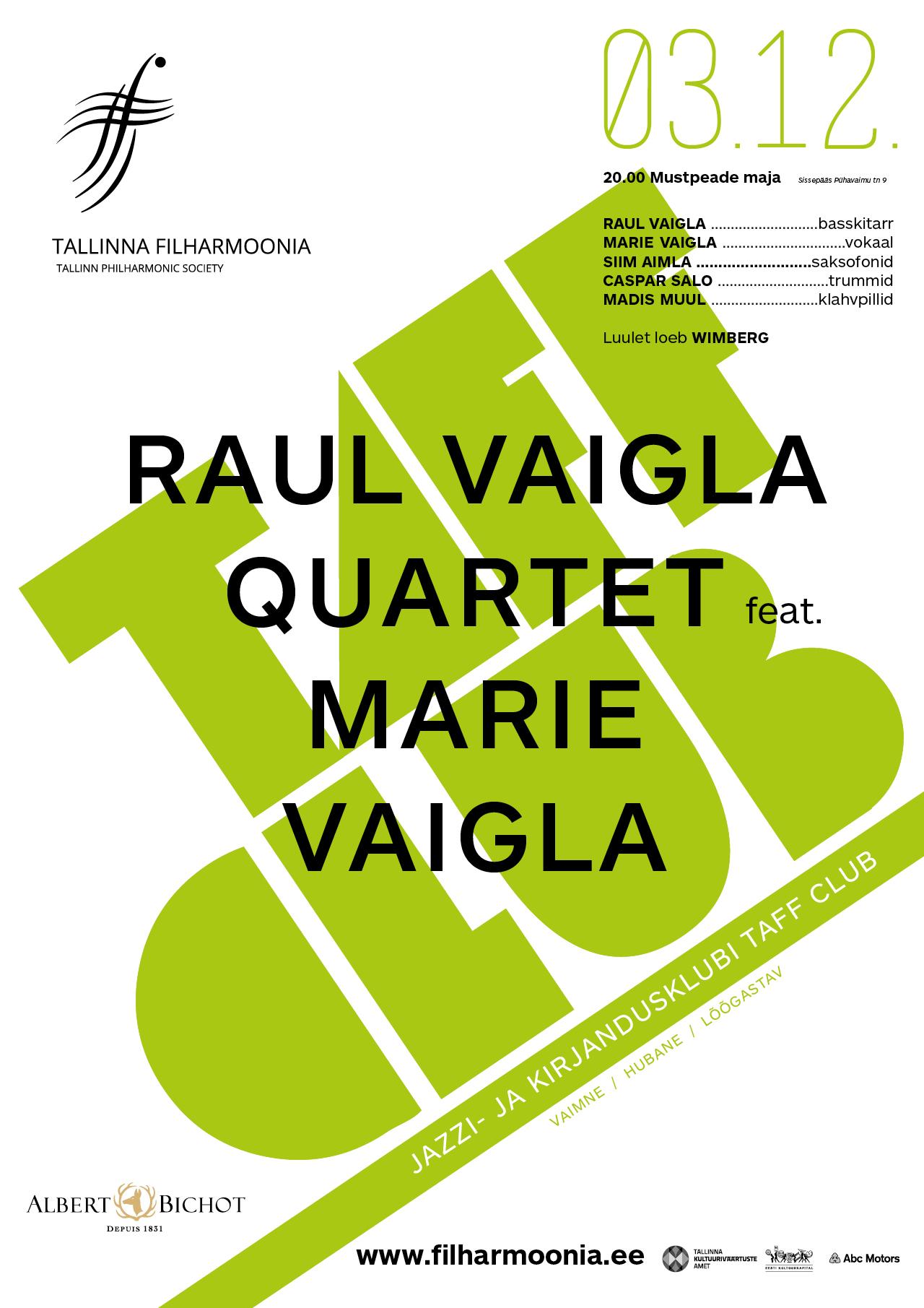 TAFF CLUB. RAUL VAIGLA QUARTET feat. MARIE VAIGLA