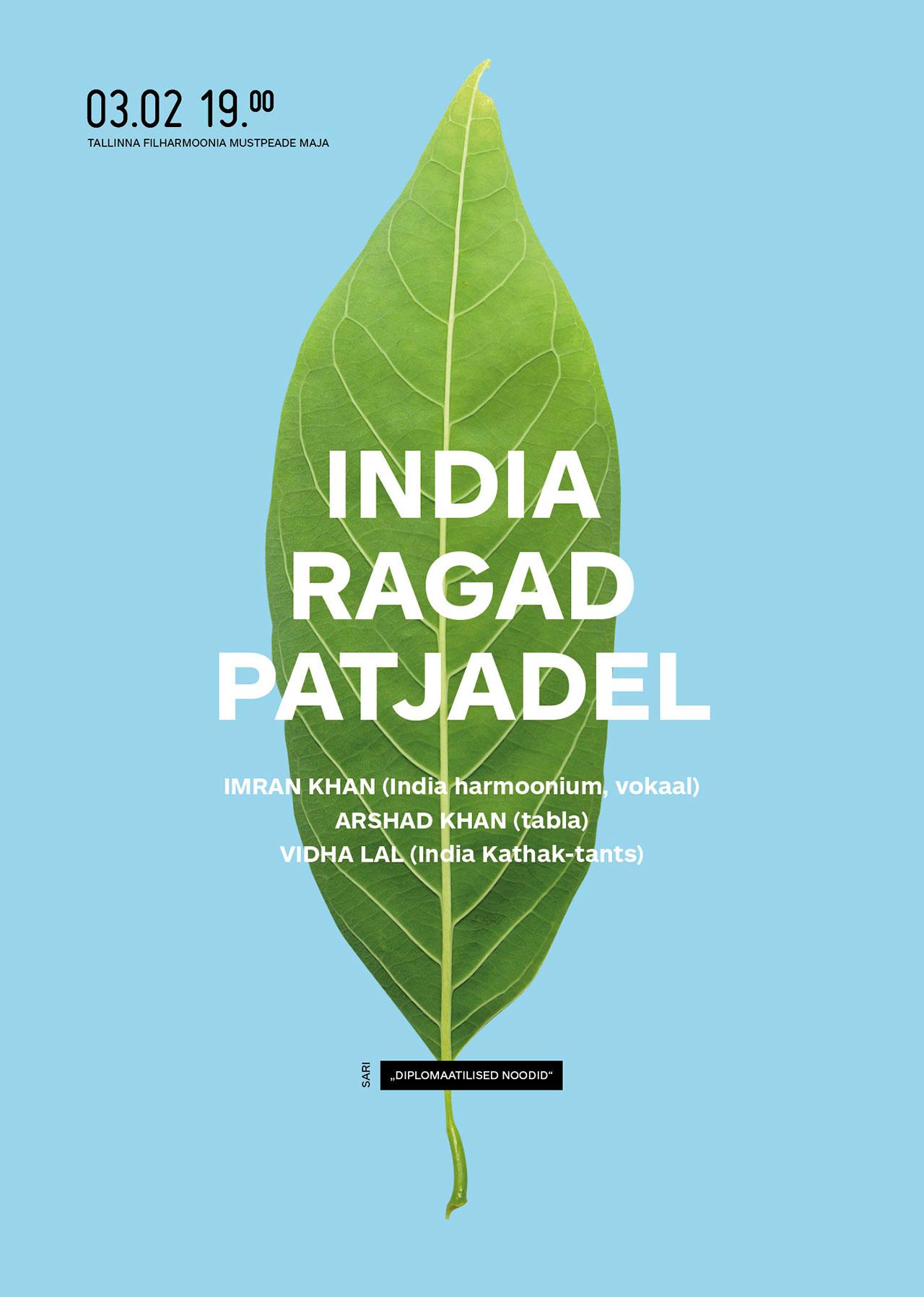 DIPLOMAATILISED NOODID. INDIA RAGAD PATJADEL