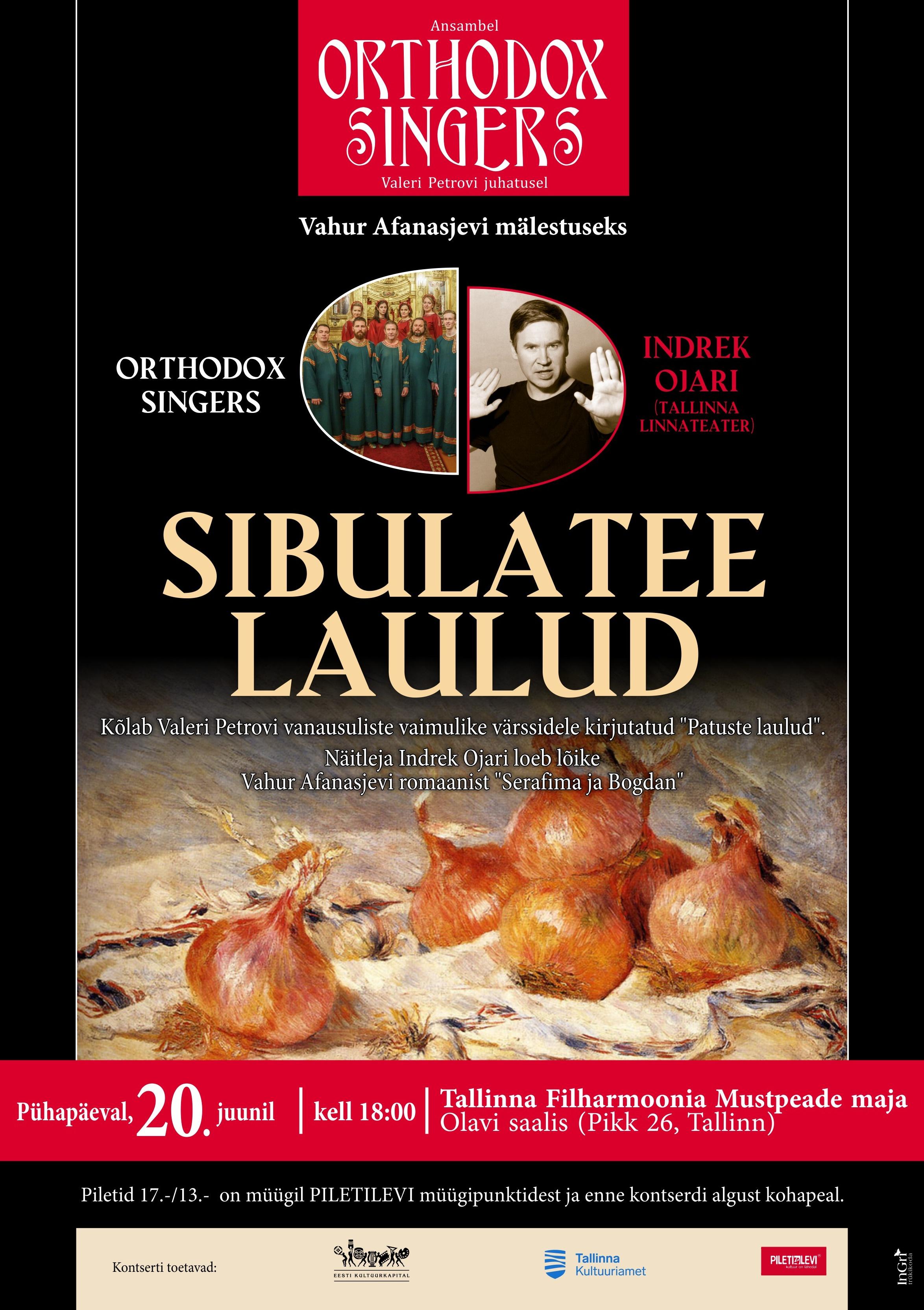 SIBULATEE LAULUD. Ansambel Orthodox Singers ja Vahur Afanasjev (14.03 asendus)
