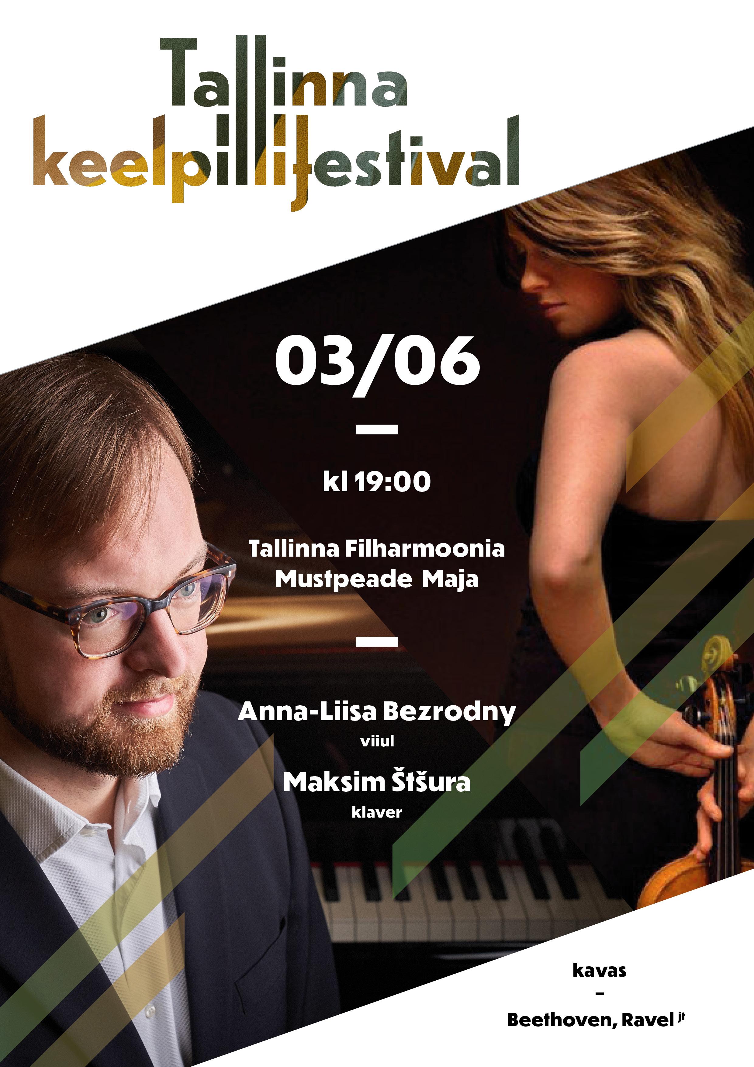 Anna-Liisa Bezrodny (viiul), Maksim Štšura (klaver) / Tallinna Keelpillifestival