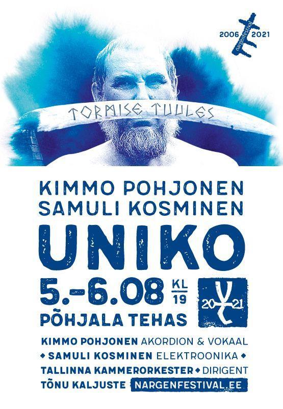 TORMISE TUULES: UNIKO / Nargenfestival 2021